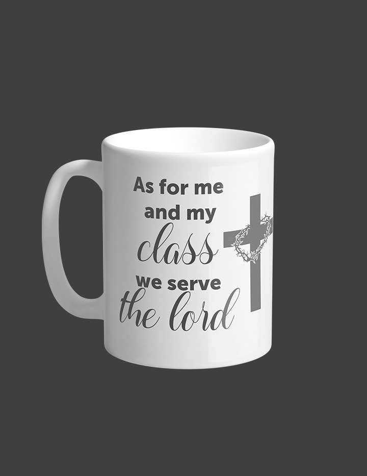 As for me an my class we serve the Lord